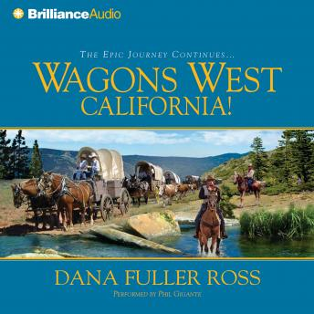 Wagons West California!, Dana Fuller Ross