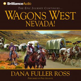 Wagons West Nevada!, Dana Fuller Ross