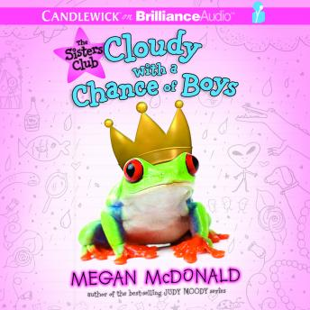 Sisters Club: Cloudy with a Chance of Boys, Megan McDonald