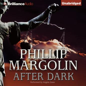 After Dark, Phillip Margolin