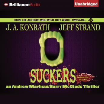 Suckers, Jeff Strand, J.A. Konrath