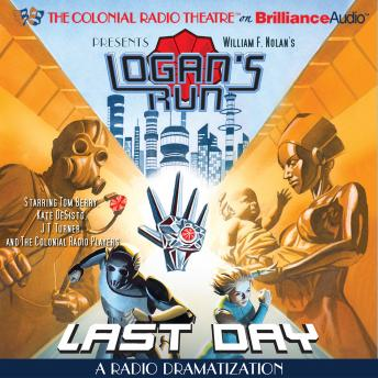 Download William F. Nolan's Logan's Run - Last Day by Paul J. Salamoff