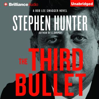 Third Bullet, Stephen Hunter