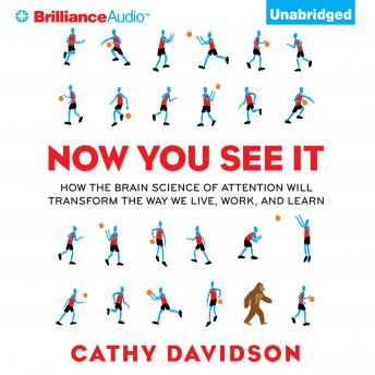 Now You See It, Cathy N. Davidson