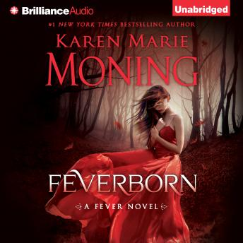 Listen Free To Feverborn By Karen Marie Moning With A Free Trial