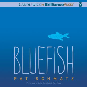 Bluefish, Pat Schmatz