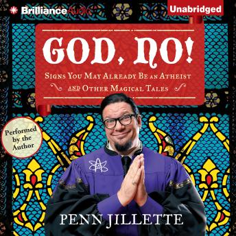 God, No!, Penn Jillette