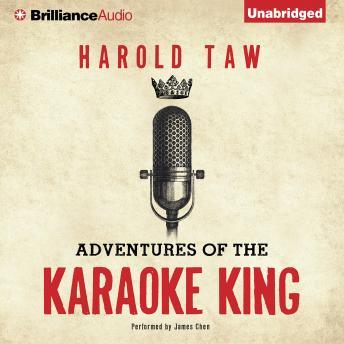 Adventures of the Karaoke King