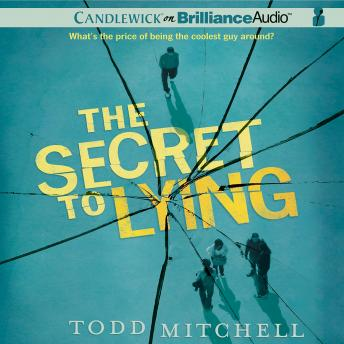 Secret to Lying, Todd Mitchell