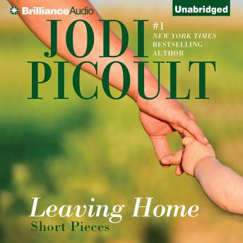 Leaving Home, Jodi Picoult