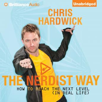 Nerdist Way, Chris Hardwick