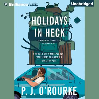 Holidays in Heck, P.J. O'Rourke