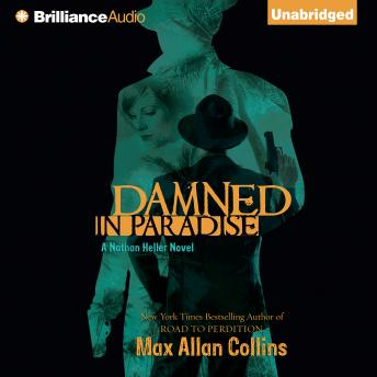 Damned in Paradise, Max Allan Collins