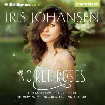 No Red Roses, Iris Johansen