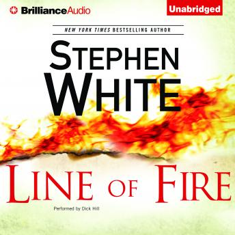 Line of Fire, Stephen White