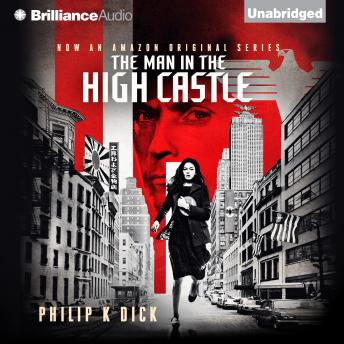 Man in the High Castle, Philip K. Dick