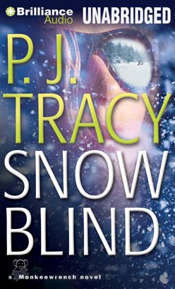 Snow Blind, P. J. Tracy