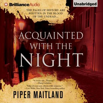Acquainted With the Night, Piper Maitland