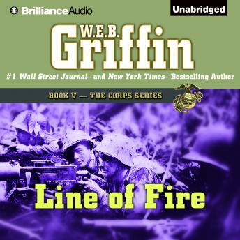 Line of Fire, W.E.B. Griffin