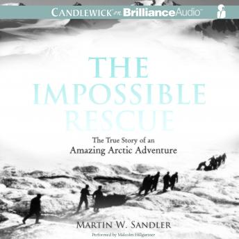 Impossible Rescue, Martin W. Sandler