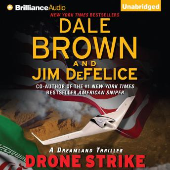 Drone Strike, Dale Brown and Jim DeFelice , Jim DeFelice, Dale Brown
