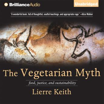 The  Vegetarian Myth,