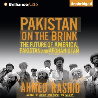 Pakistan on the Brink, Ahmed Rashid