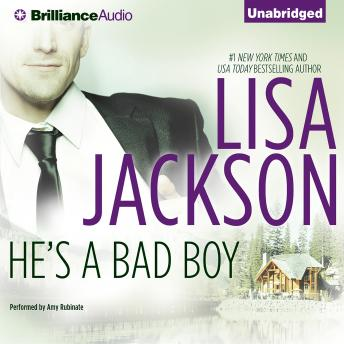 He's a Bad Boy, Lisa Jackson
