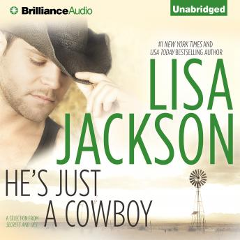 He's Just a Cowboy: A Selection from Secrets and Lies