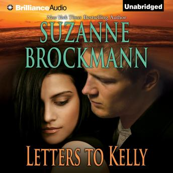 Letters to Kelly, Suzanne Brockmann