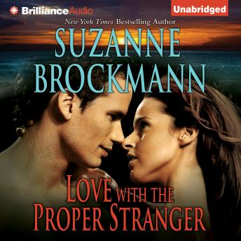 Love with the Proper Stranger, Suzanne Brockmann