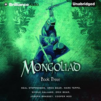 Mongoliad: Book Three, Various Authors