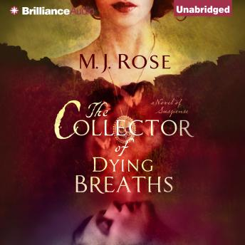 Collector of Dying Breaths, M. J. Rose