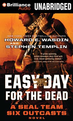 Easy Day for the Dead, Stephen Templin, Howard E. Wasdin