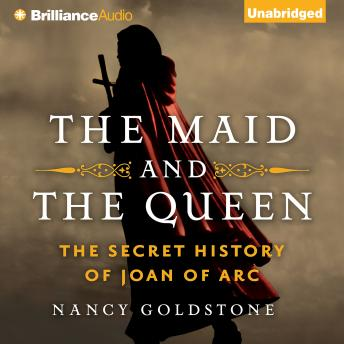 Maid and the Queen, Nancy Goldstone