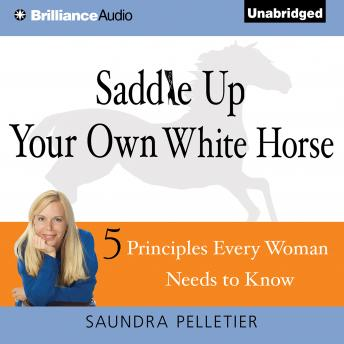 Saddle Up Your Own White Horse, Saundra Pelletier