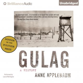 Download Gulag: A History by Anne Applebaum