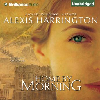Home by Morning, Alexis Harrington