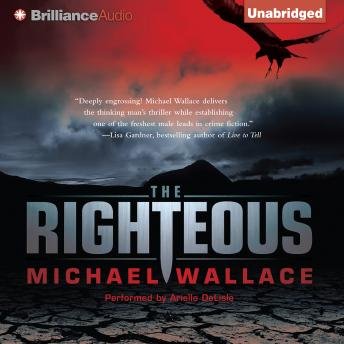 Righteous, Michael Wallace