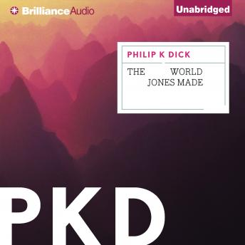 World Jones Made, Philip K. Dick
