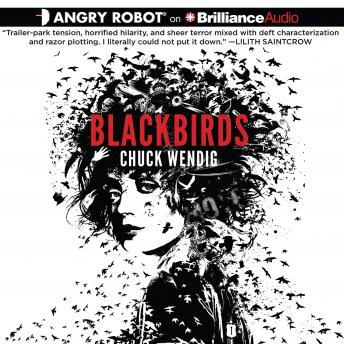 Blackbirds, Chuck Wendig