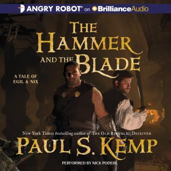 Hammer and the Blade, Paul S. Kemp
