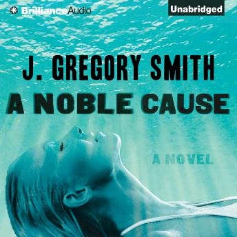 Noble Cause, J. Gregory Smith