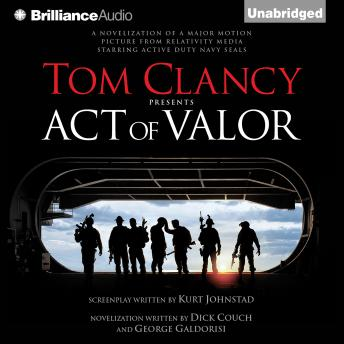 Tom Clancy Presents Act of Valor, George Galdorisi, Dick Couch