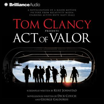 Download Tom Clancy Presents Act of Valor by Dick Couch, George Galdorisi