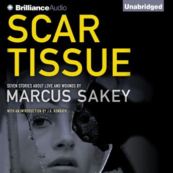 listen to scar tissue by marcus sakey at. Black Bedroom Furniture Sets. Home Design Ideas