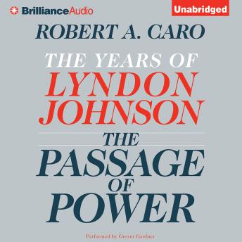 Download Passage of Power by Robert A. Caro