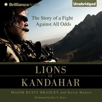 Lions of Kandahar, Major Rusty Bradly