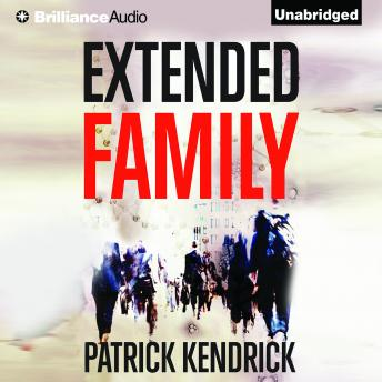 Extended Family, Patrick Kendrick
