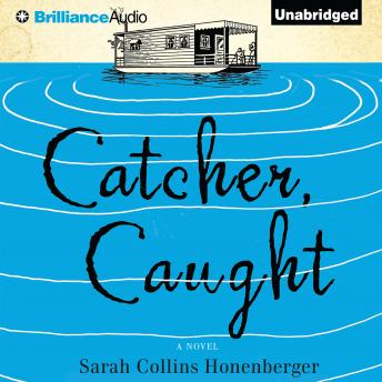 Catcher, Caught, Sarah Collins Honenberger